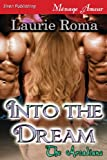 Into the Dream, Laurie Roma, 162740127X