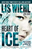 Heart of Ice, Lis Wiehl and April Henry, 159554707X