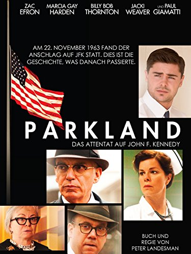 Parkland - Das Attentat auf John F. Kennedy Film
