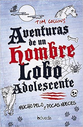 Aventuras de un hombre lobo Infantil Y Juvenil - Cuentos Infantiles: Amazon.es: Tim Collins, Mado Martínez: Libros