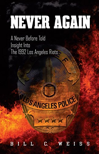 Never Again: A Never Before Told Insight into the 1992 Los Angeles Riots (Anna Deavere Smith Twilight Los Angeles 1992)