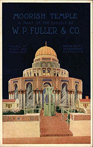 Moorish Temple, A Part of the Exhibit of W. P. Fuller & Co. San Francisco, California Original Vintage - A Temple Parts Of