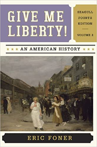 Amazon give me liberty an american history seagull fourth amazon give me liberty an american history seagull fourth edition vol 2 9780393920314 eric foner books fandeluxe Gallery