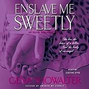 Enslave Me Sweetly: Alien Huntress, Book 2 | Gena Showalter