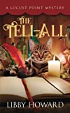 The Tell All: Volume 1