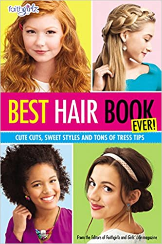 Best Hair Book Ever Cute Cuts Sweet Styles And Tons Of Tress Tips