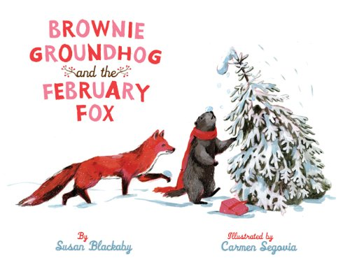 (Brownie Groundhog and the February Fox)