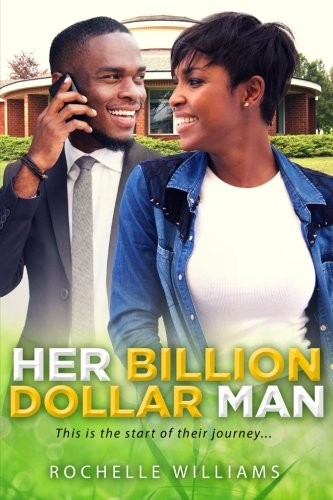 Books : Her Billion Dollar Man: A Billionaire African American Romance Series (Debra and Derek) (Volume 1)