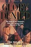 Glory Denied, Tom Philpott, 0393338355
