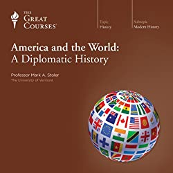 America and the World: A Diplomatic History