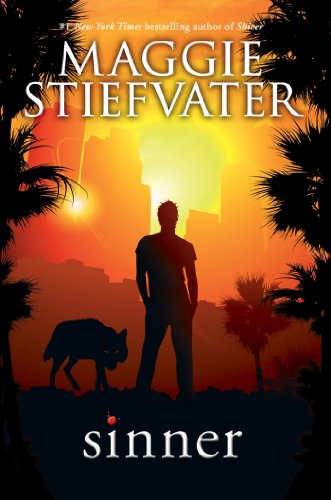 Sinner (The Wolves of Mercy Falls Book 4) by [Stiefvater, Maggie]