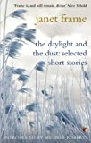 The Daylight And The Dust: Selected Short Stories (Virago Modern Classics, Band 145)