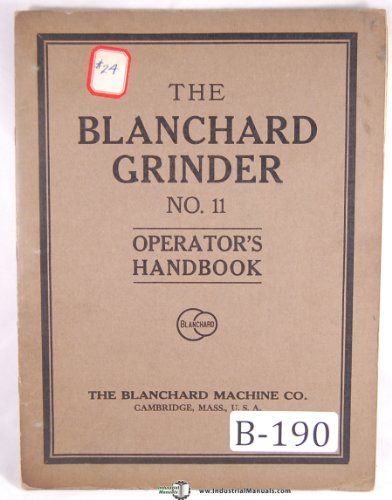 Blanchard No. 11 Vertical Surface Grinder Operators ()