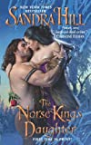 The Norse King's Daughter, Sandra Hill, 006167351X