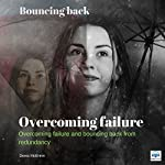 Overcoming Failure: Bouncing Back | Denis McBrinn