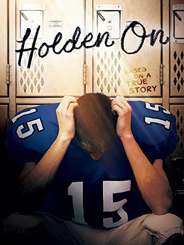 - Holden On