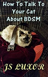 How to Talk to Your Cat about BDSM