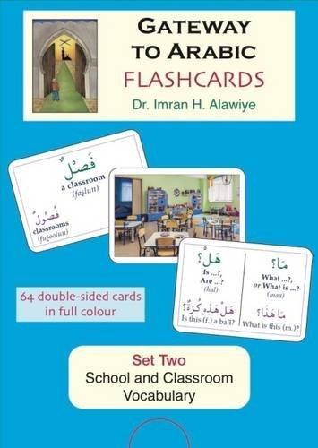 Flashcards: School and Classroom Vocabulary Set 2 (Gateway to Arabic) by Imran Hamza Alawiye (2005-11-30)