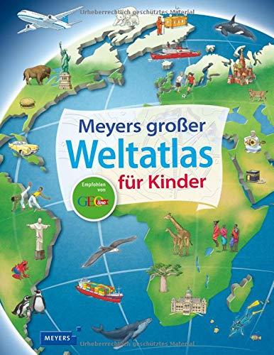 Meyers großer Weltatlas für Kinder (Meyers Kinderlexika und Atlanten) Gebundenes Buch – 21. September 2017 Andrea Weller-Essers Stefan Richter FISCHER Meyers Kinderbuch 3737371938
