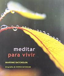 Meditar Para Vivir (Spanish Edition)