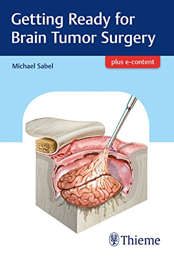 Getting Ready For Brain Tumor Surgery  English Edition