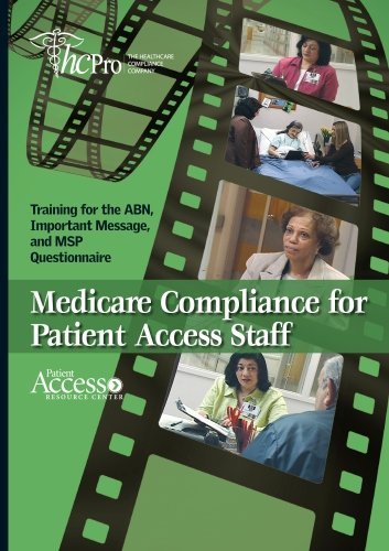 Medicare Compliance for Patient Access Staff: by