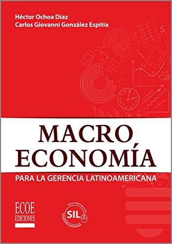 Macroeconomía para la Gerencia Latinoamericana