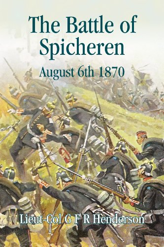 BATTLE OF SPICHEREN, THE: August 6th 1870