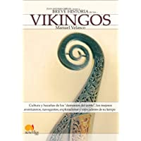 Breve Historia de los Vikingos / Brief History of the Vikings;Breve Historia;Breve Historia