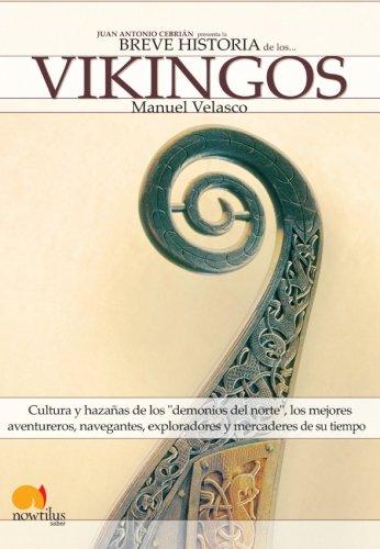Breve Historia de los Vikingos (Spanish Edition) [Manuel Velasco] (Tapa Blanda)