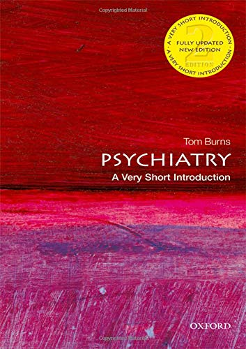 Psychiatry  A Very Short Introduction  Very Short Introductions