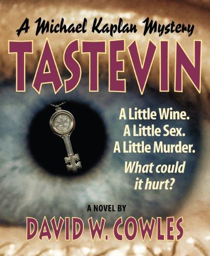 Tastevin (Michael Kaplan Mysteries Book ()