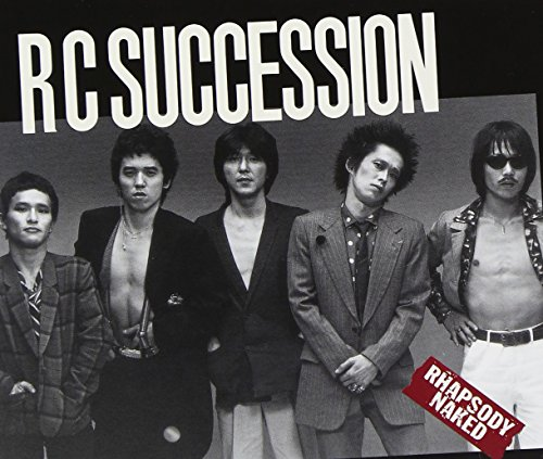 RC SUCCESSION / RHAPSODY NAKED