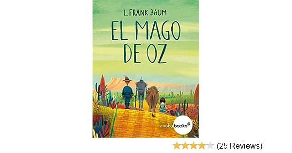 Amazon.com: El mago de Oz (Spanish Edition) eBook: L. Frank Baum: Kindle Store
