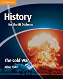img - for History for the IB Diploma: The Cold War book / textbook / text book