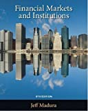 Financial Markets and Institutions, Madura and Madura, Jeff, 1439038856