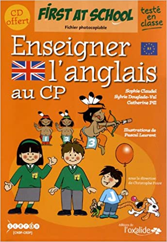 Téléchargement Enseigner l'anglais au CP : First at school (1CD audio) pdf ebook