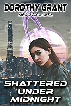 Shattered Under Midnight by [Grant, Dorothy]