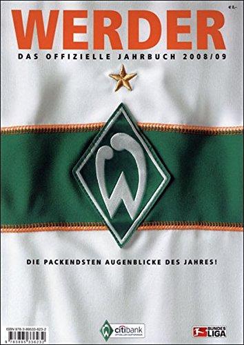 Werder – das offizielle Jahrbuch 2008/09