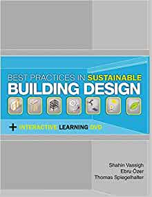 Amazon Com Best Practices In Sustainable Building Design Includes An Interactive Dvd 9781604270686 Vassigh Shahin Ozer Ebru Spiegelhalter Thomas Books