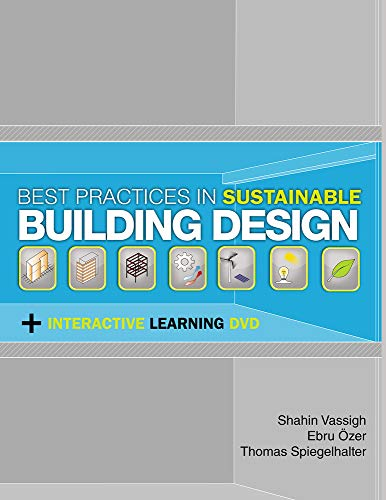 Best Practices in Sustainable Building Design: Includes an interactive DVD