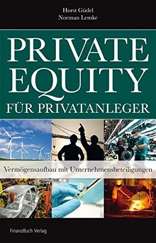 Private Equity für Privatanleger: Vermögensaufbau mit Unternehmensbeteiligung