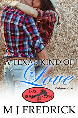 A Texas Kind of Love (Lost in a Boom Town) (Best Way To Get Custody For A Father)