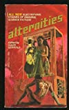 img - for Alternities (Original Science Fiction Stories) book / textbook / text book