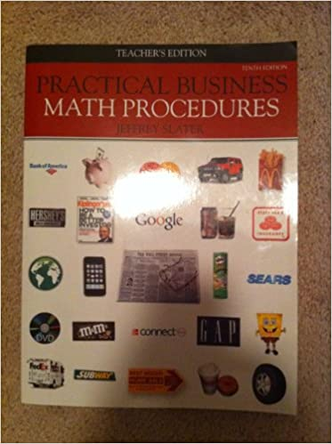 Practical business math procedures teacher's edition 10th edition.