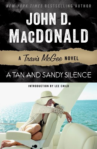 A Tan and Sandy Silence: A Travis McGee - Tan Series