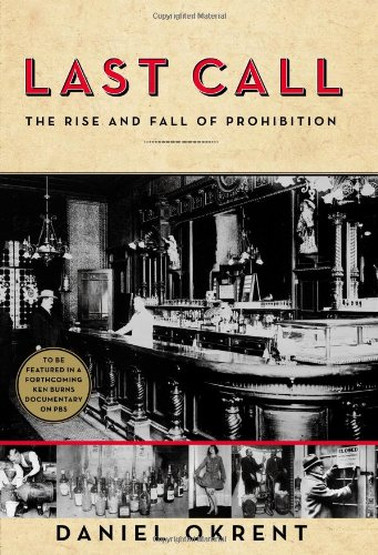 Last Call: The Rise and Fall of Prohibition (Best Beer Store Phoenix)