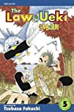 [ The Law of Ueki, Volume 5 BY Fukuchi, Tsubasa ( Author ) ] { Paperback } 2007