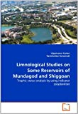 Limnological Studies on Some Reservoirs of Mundagod and Shiggoan, Vijaykumar Kudari and Ravishankar Kanamadi, 3639360931