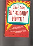 The Writer's Guide to Self-Promotion and Publicity, Elane Feldman, 0898793998